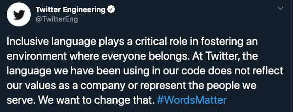 Twitter Engineering's statement on inclusive language