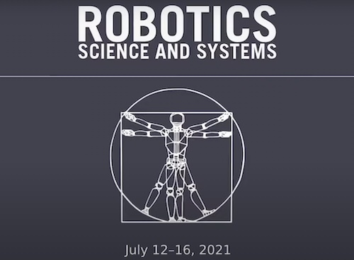 2021's Robotics Science and Systems Conference kicked off on July 12th.