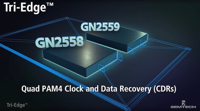 Semtech's Tri-Edge GN2558 and GN2559.